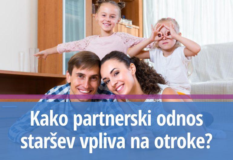 Kako partnerski odnos staršev vpliva na otroke?