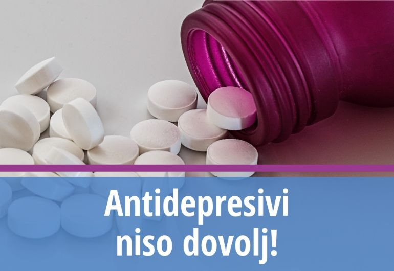 Antidepresivi niso dovolj