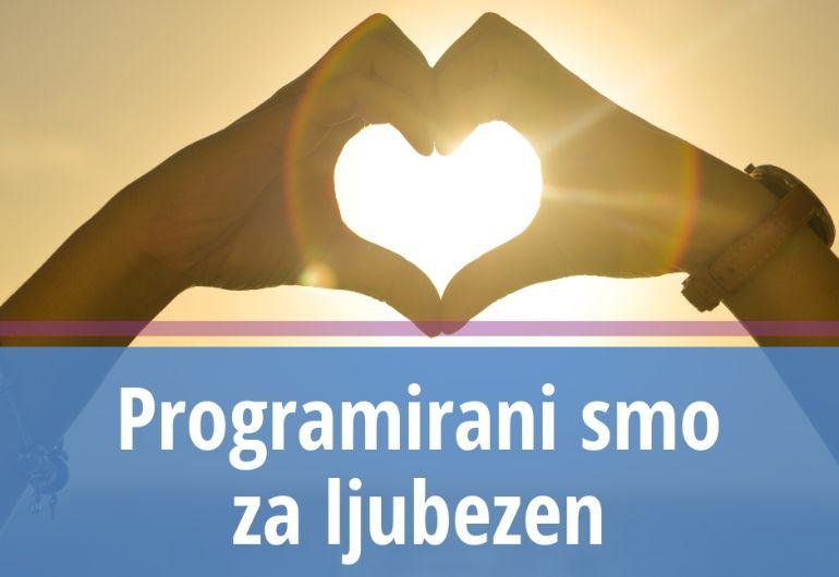 Programirani smo za ljubezen
